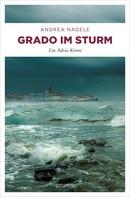 Andrea Nagele: Grado im Sturm ★★★★