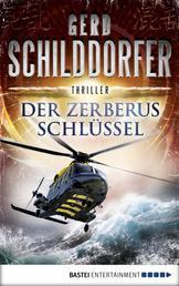 Der Zerberus-Schlüssel - Thriller