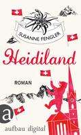 Susanne Fengler: Heidiland ★★