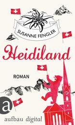 Heidiland - Roman