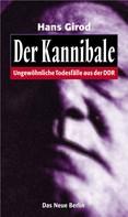 Hans Girod: Der Kannibale ★★★★