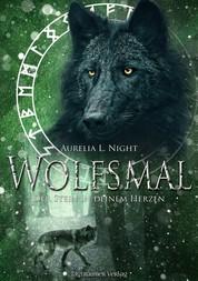 Wolfsmal - Der Stein in deinem Herzen