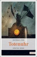 Dietmar Lykk: Totenuhr ★★★★