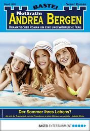 Notärztin Andrea Bergen 1409 - Arztroman - Der Sommer ihres Lebens?
