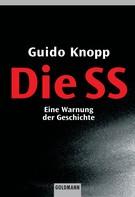 Guido Knopp: Die SS ★★★★