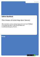 Sabine Buchholz: Two forms of retrieving slave history