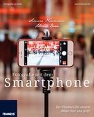 Simone Naumann: Fotografie mit dem Smartphone ★★★★