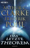 Arthur C. Clarke: Das letzte Theorem ★★★