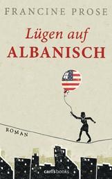 Lügen auf Albanisch - Roman