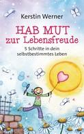 Kerstin Werner: Hab Mut zur Lebensfreude ★★★★★