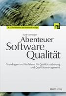 Kurt Schneider: Abenteuer Softwarequalität