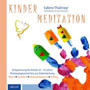 Kindermeditation - Mut, Schule, Konzentration, Erfolg