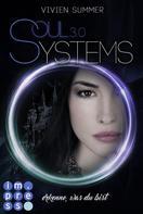 Vivien Summer: SoulSystems 3: Erkenne, was du bist ★★★★