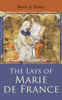 Marie de France: The Lays of Marie de France