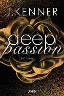 J. Kenner: Deep Passion (2) ★★★★
