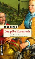 Anna Fuchs: Das gelbe Hurentuch ★★★★