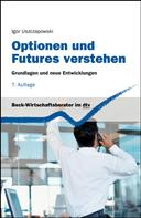 Igor Uszczapowski: Optionen und Futures verstehen ★★★★