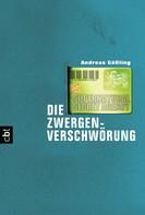 Andreas Gößling: Supernatural Secret Agency - Die Zwergenverschwörung ★★★★
