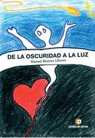Manuel Moreno Librero: De la oscuridad a la luz