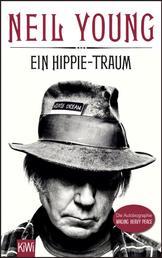 Ein Hippie-Traum - Die Autobiographie - Waging Heavy Peace