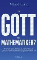 Mario Livio: Ist Gott ein Mathematiker? ★★★★★