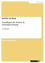 Grundlagen der Kosten- & Leistungsrechnung - 2. Semester