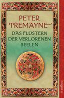 Peter Tremayne: Das Flüstern der verlorenen Seelen ★★★