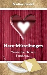 Herz-Mitteilungen - Worte die Herzen berühren ...