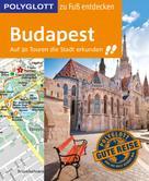 Alice Müller: POLYGLOTT Reiseführer Budapest zu Fuß entdecken
