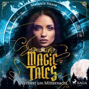 Magic Tales - Verhext um Mitternacht
