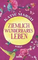 Katie Marsh: Ziemlich wunderbares Leben ★★★★