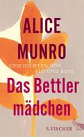 Alice Munro: Das Bettlermädchen ★★★★