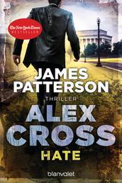 Hate - Alex Cross 24 - Thriller