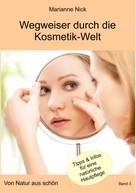 Marianne Nick: Wegweiser durch die Kosmetikwelt ★★★★★