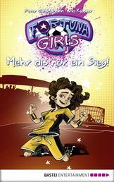 Fortuna Girls - Mehr als nur ein Sieg! - Band 3