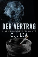 C.j. Lea: Der Vertrag