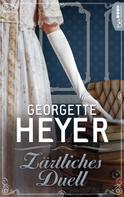 Georgette Heyer: Zärtliches Duell ★★★★