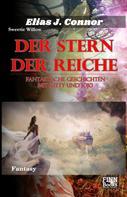 Elias J. Connor: Der Stern der Reiche