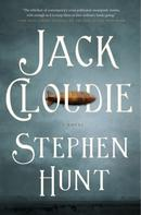 Stephen Hunt: Jack Cloudie