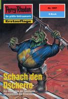 Arndt Ellmer: Perry Rhodan 1897: Schach den Dscherro ★★★★★