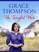 Grace Thompson: The Tangled Web