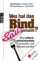 Udo Pollmer: Wer hat das Rind zur Sau gemacht? ★★★★