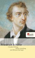 Claudia Pilling: Friedrich Schiller ★★★★