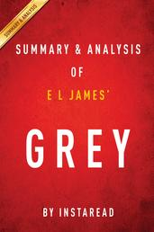 Grey by E L James | Summary & Analysis - Fifty Shades of Grey as Told by Christian