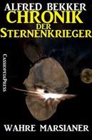 Alfred Bekker: Chronik der Sternenkrieger 8 - Wahre Marsianer (Science Fiction Abenteuer) ★★★★
