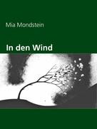 Mia Mondstein: In den Wind
