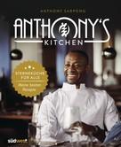 Anthony Sarpong: Anthony's Kitchen ★★★★