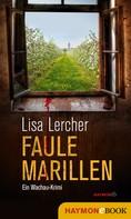 Lisa Lercher: Faule Marillen ★★★★