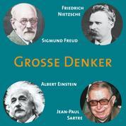 CD WISSEN - Große Denker - Teil 05 - Friedrich Nietzsche, Sigmund Freud, Albert Einstein, Jean-Paul Sartre