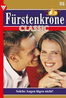 Melanie Rhoden: Fürstenkrone Classic 36 – Adelsroman